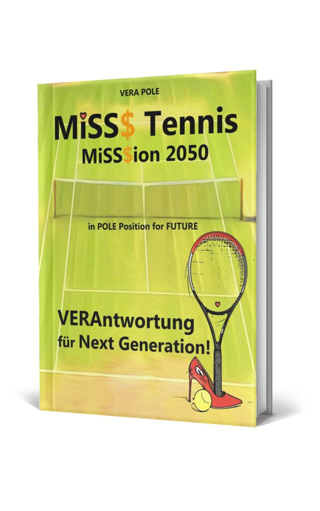 Buchcover MISS§ Tennis - MiSS$ion 2050